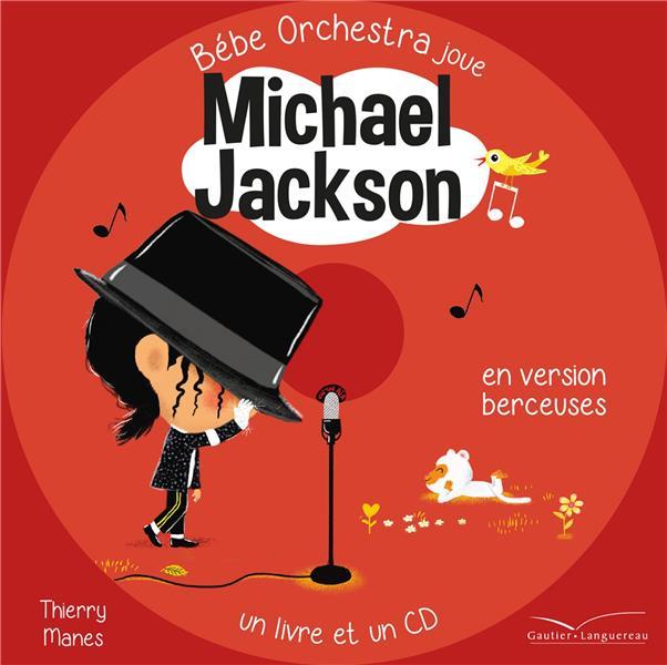 BEBE ORCHESTRA - MICHAEL JACKSON - MES PREMIERES BERCEUSES ROCK