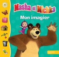 MASHA ET MICHKA - MON IMAGIER