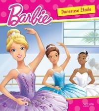 BARBIE / DANSEUSE ETOILE