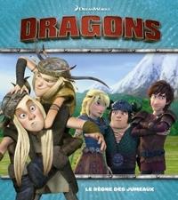 DREAMWORKS DRAGONS - LE REGNE DES JUMEAUX
