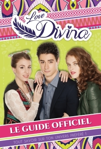 LOVE DIVINA - GUIDE OFFICIEL