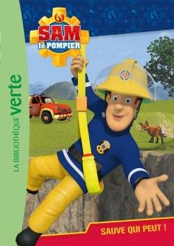 SAM LE POMPIER 04 - SAUVE-QUI-PEUT !