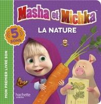 MASHA ET MICHKA - LIVRE SON - LA NATURE