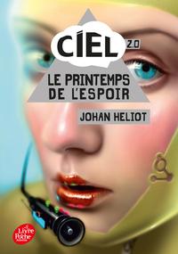 C.I.E.L - TOME 2 - LE PRINTEMPS DE L'ESPOIR
