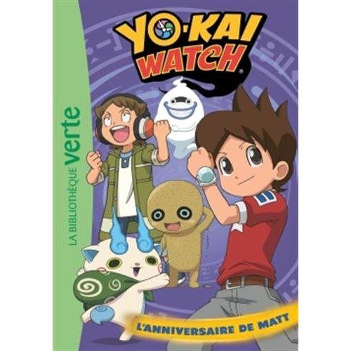 YO-KAI WATCH 17 - L'ANNIVERSAIRE DE MATT