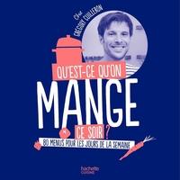 QU'EST-CE-QU'ON MANGE CE SOIR? CHEZ GREGORY CUILLERON