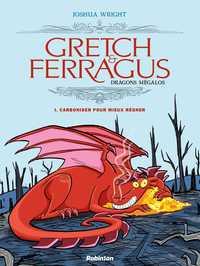 GRETCH & FERRAGUS T1