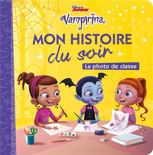 VAMPIRINA - MON HISTOIRE DU SOIR - LA PHOTO DE CLASSE