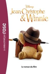 JEAN-CHRISTOPHE ET WINNIE - LE ROMAN DU FILM