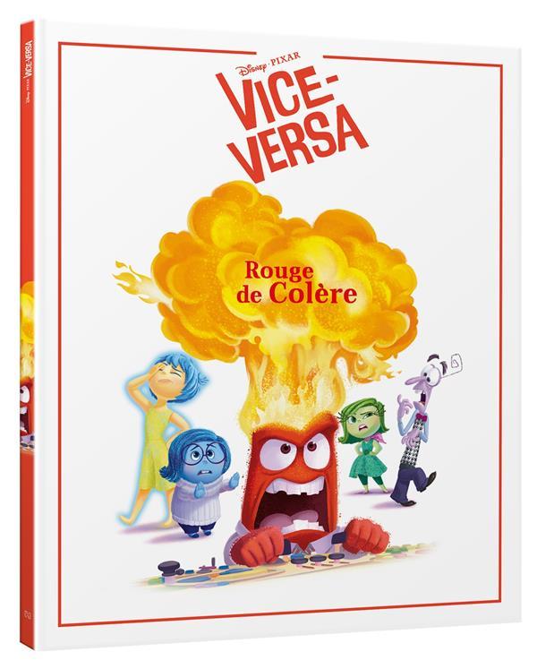 VICE VERSA - MES EMOTIONS - ROUGE DE COLERE !