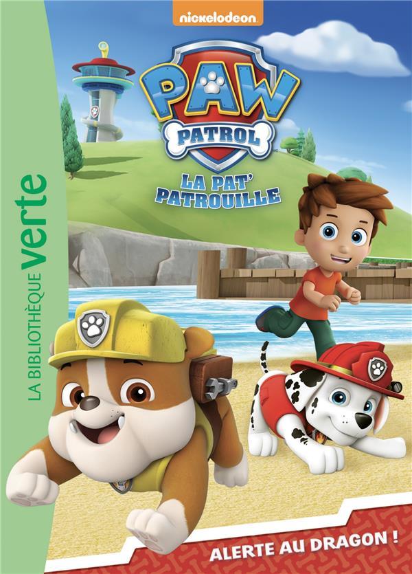 PAW PATROL - LA PAT' PATROUILLE - PAW PATROL LA PAT' PATROUILLE 08 - ALERTE AU DRAGON !