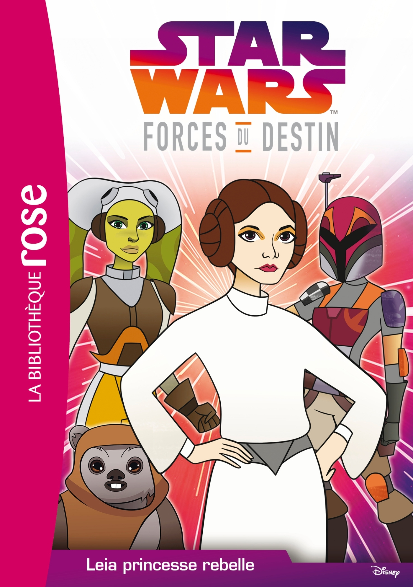 STAR WARS FORCES DU DESTIN 03 - LEIA PRINCESSE REBELLE