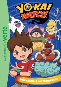 YO-KAI WATCH 22 - UNE FAMILLE DU TONNERRE !