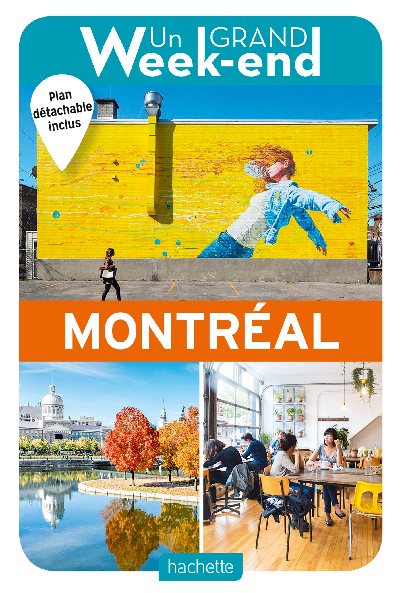 GUIDE UN GRAND WEEK-END A MONTREAL