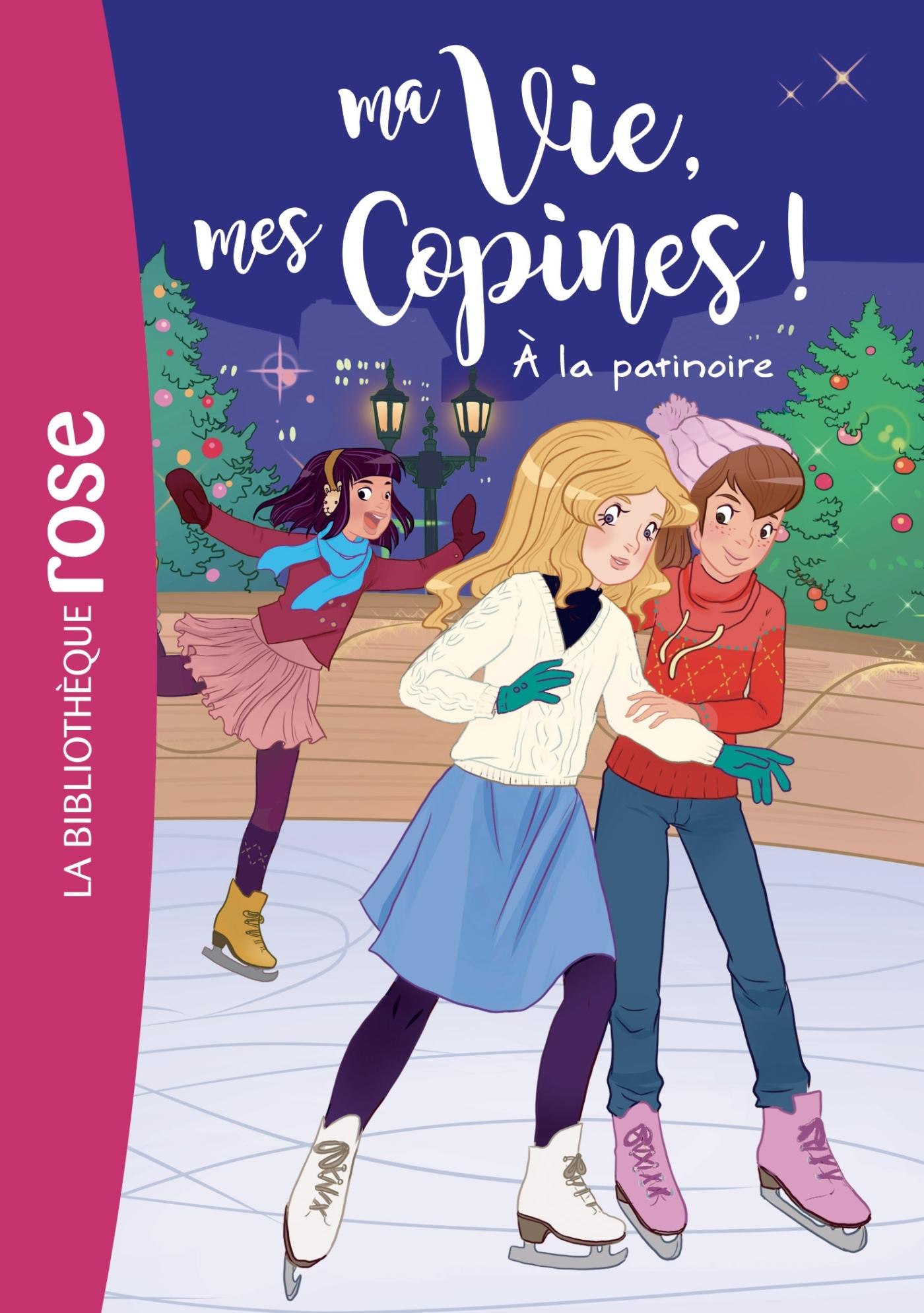 MA VIE, MES COPINES 12 - A LA PATINOIRE - T12