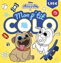 LE MONDE DE BINGO ET ROLLY - MON P'TIT COLO