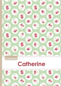 LE CARNET DE CATHERINE - LIGNES, 96P, A5 - ROSES TEA TIME