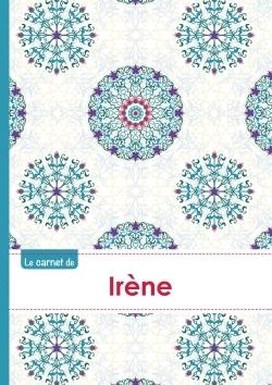 LE CARNET D'IRENE - LIGNES, 96P, A5 - ROSACES ORIENTALES