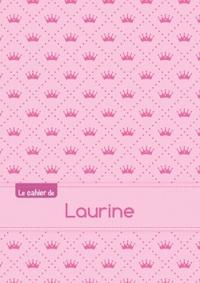 LE CAHIER DE LAURINE - SEYES, 96P, A5 - PRINCESSE