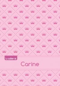 LE CAHIER DE CARINE - PETITS CARREAUX, 96P, A5 - PRINCESSE