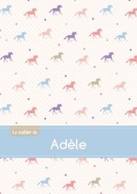 LE CAHIER D'ADELE - BLANC, 96P, A5 - CHEVAUX