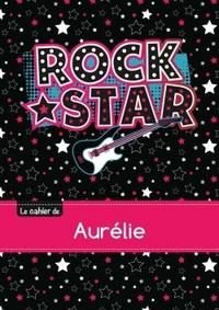 LE CAHIER D'AURELIE - BLANC, 96P, A5 - ROCK STAR