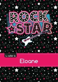 LE CAHIER D'ELOANE - BLANC, 96P, A5 - ROCK STAR