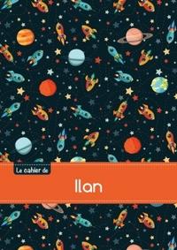 LE CAHIER D'ILAN - SEYES, 96P, A5 - ESPACE