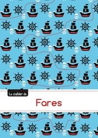 LE CAHIER DE FARES - SEYES, 96P, A5 - PIRATES
