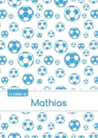 CAHIER MATHIAS PTSCX,96P,A5 FOOTBALLMARSEILLE