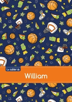 CAHIER WILLIAM SEYES,96P,A5 BASKETBALL