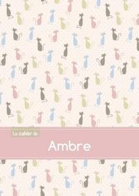 LE CAHIER D'AMBRE - SEYES, 96P, A5 - CHATS