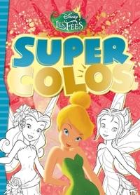 FEE CLOCHETTE, SUPER COLOS