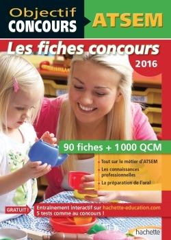 OBJECTIF CONCOURS - ATSEM 90 FICHES 1000 QCM - CATEGORIE C