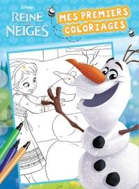 OLAF , LA REINE DES NEIGES , MES PREMIERS COLOS