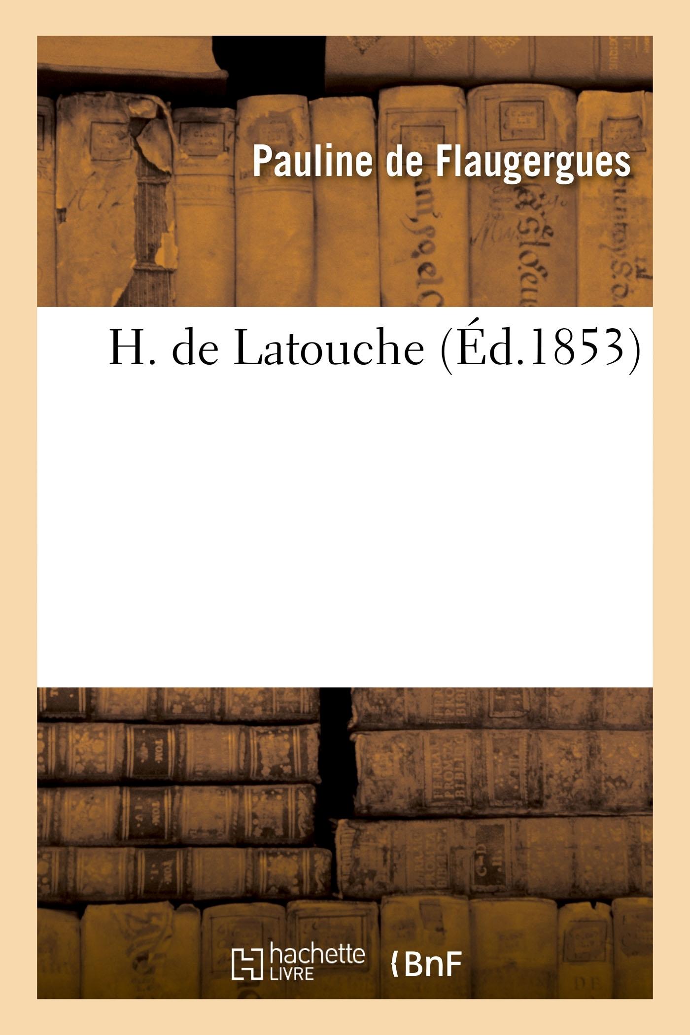H. DE LATOUCHE