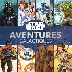 STAR WARS - AVENTURES GALACTIQUES