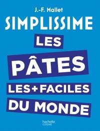 SIMPLISSIME LES PATES LES PLUS FACILES DU MONDE