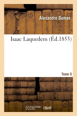 ISAAC LAQUEDEM TOME 5