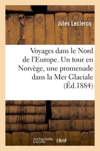 VOYAGES DANS LE NORD DE L'EUROPE. 5E EDITION