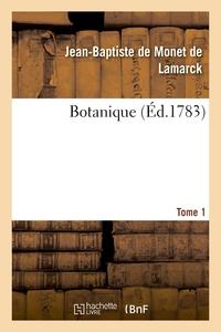 BOTANIQUE. TOME 1