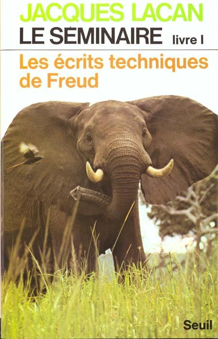 LE SEMINAIRE - TOME 1 LES ECRITS TECHNIQUES DE FREUD (1953-1954)