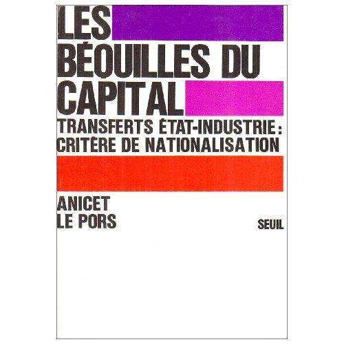 LES BEQUILLES DU CAPITAL. LES TRANSFERTS ETAT-INDUSTRIE : CRITERE DE NATIONALISATION
