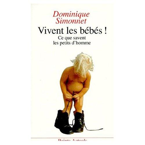 VIVENT LES BEBES ! CE QUE SAVENT LES PETITS D'HOMME