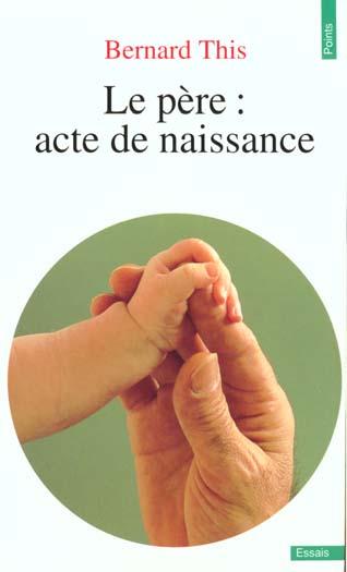 LE PERE : ACTE DE NAISSANCE