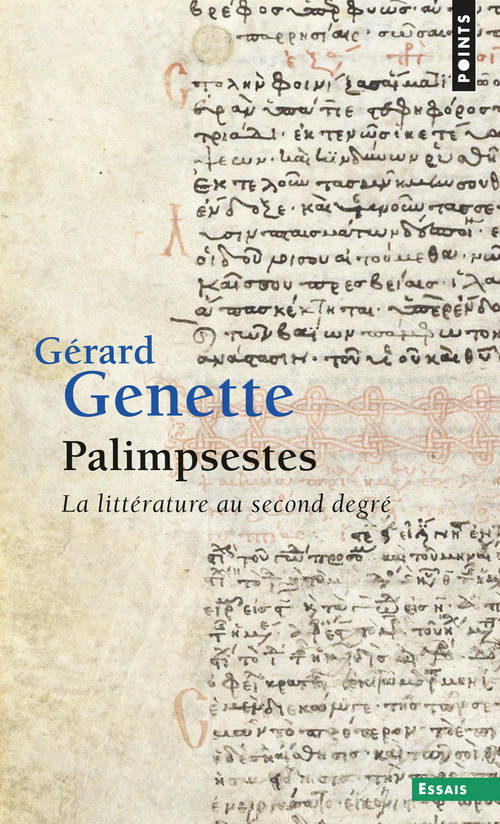 PALIMPSESTES. LA LITTERATURE AU SECOND DEGRE