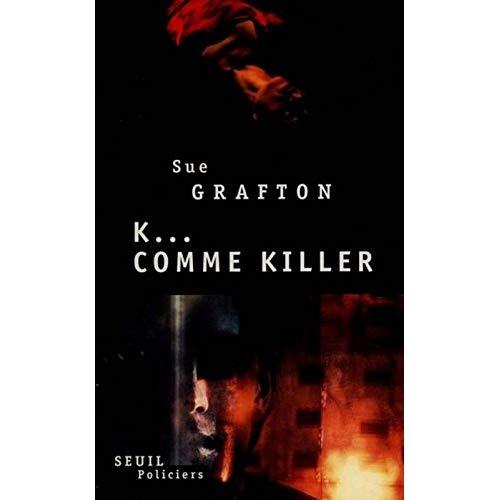 K... COMME KILLER