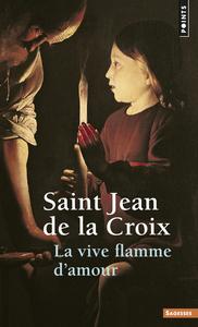 LA VIVE FLAMME D'AMOUR