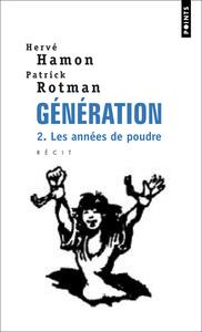 GENERATION . LES ANNEES DE POUDRE