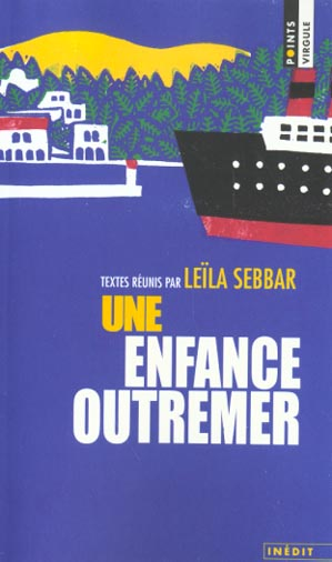 UNE ENFANCE OUTREMER